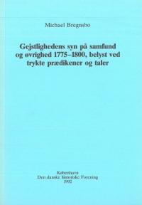 Gejstlighedens syn på samfund og øvrighed 1775-1800