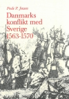 Danmarks konflikt med Sverige 1563-1570