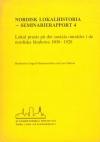 Lokal praxis på det sociale området i de nordiska länderna 1800-1920