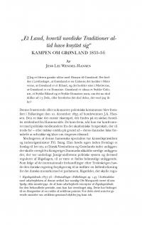 """HT 2016:2, s. 309-335 - Jens Lei Wendel-Hansen: """"Et Land, hvortil nordiske Traditioner altid have knyttet sig"""". Kampen om Grønlands 1855-56"""