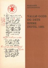 Vallø gods og dets ejere indtil 1461