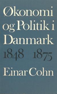Økonomi og Politik i Danmark 1849-1875