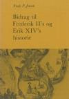 Bidrag til Frederik II's og Erik XIV's historie