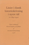 Linier i dansk historieskrivning i nyere tid (ca. 1890-1950)